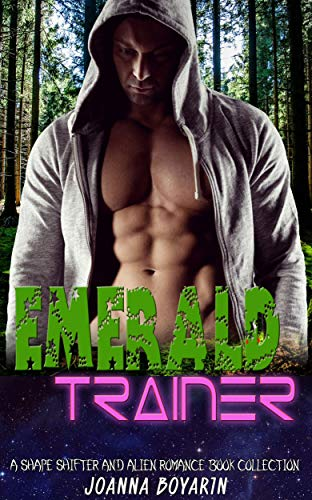 Emerald Trainer: A Shape Shifter and Alien Romance Book Collection