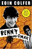 Benny and Omar, Eoin Colfer, 1423102819