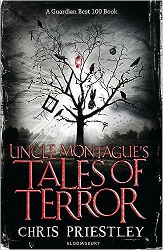 Uncle Montagues Tales of Terror: Amazon.es: Chris Priestley: Libros en idiomas extranjeros