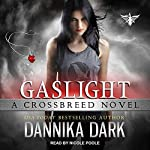 Gaslight: Crossbreed, Book 4 | Dannika Dark