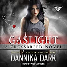 Gaslight: Crossbreed, Book 4 Audiobook by Dannika Dark Narrated by Nicole Poole