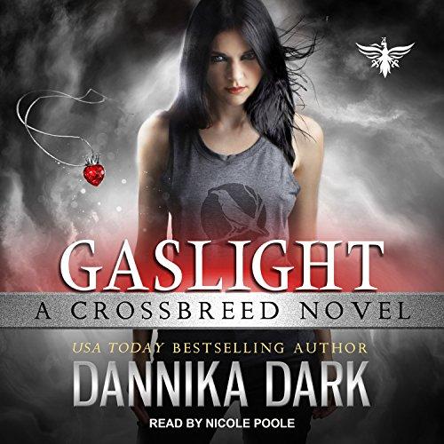 Gaslight: Crossbreed, Book 4