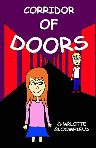 Corridor of Doors: Chapter book / Created by the children's writer, Charlotte -