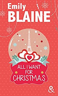 All I want for Christmas, Blaine, Emily