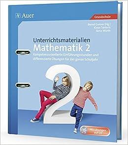 Unterrichtsmaterialien Mathematik 2: Kompetenzorientierte ...