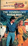 The Tenderfoot Back to the Ranch, Patricia Knoll, 037303296X