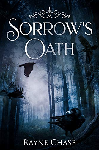 Book: Sorrow's Oath by Rayne Chase