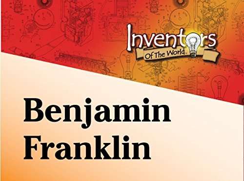Benjamin Franklin (Invention The Bifocals Of)