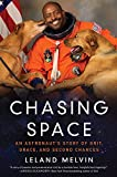 img - for Chasing Space: An Astronaut's Story of Grit, Grace, and Second Chances book / textbook / text book