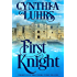 First Knight: Thornton Brothers Time Travel (A Thornton Brothers Time Travel Romance Book 3)