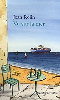 Vu sur la mer, Rolin, Jean
