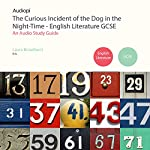 The Curious Incident of the Dog in the Night-Time English Literature Guide | Laura Broadbent