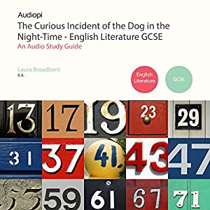 The Curious Incident of the Dog in the Night-Time English Literature Guide Audiobook