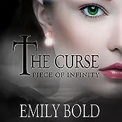 Piece of Infinity: The Curse, Book 3 | Emily Bold, Jaime McGill - translator