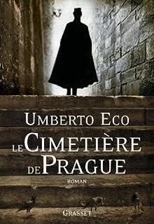 Le cimetière de Prague  : roman, Eco, Umberto