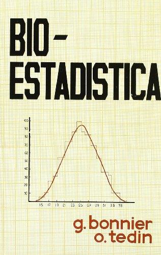 Descargar Libro Bioestadística: Los Métodos Estadísticos Para La Valoración De Experimentos Biológicos Gaston Bonnier