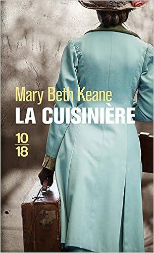 Mary Beth Keane (2016) - La cuisinière