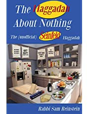 The Haggadah About Nothing: The (Unofficial) Seinfeld Haggadah
