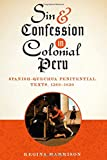 Sin and Confession in Colonial Peru, Regina Harrison, 0292728484