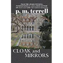 Cloak and Mirrors (Black Swamp Mysteries) (Volume 6)