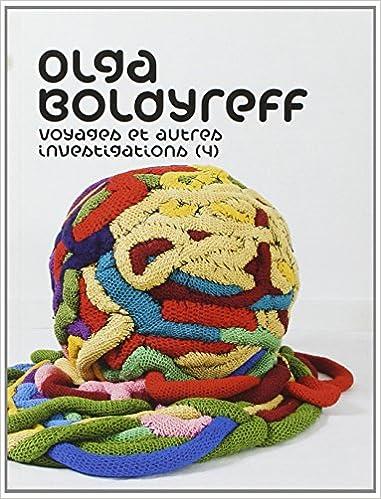 Olga Boldyreff : Voyages et autres investigations (4) pdf epub