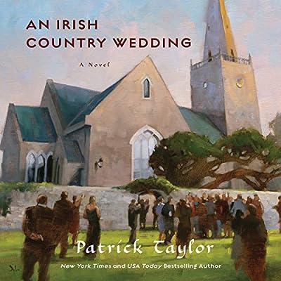 An Irish Country Wedding: Irish Country, Book 7