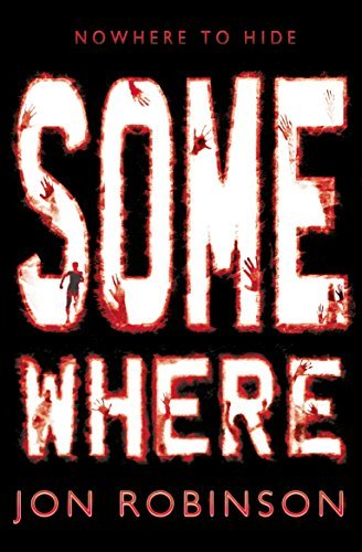 Somewhere (Nowhere Book 3) by Jon Robinson (2015-07-02) pdf