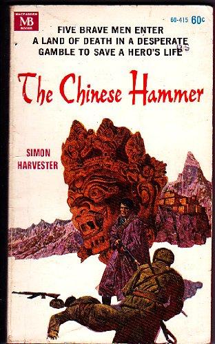 Chinese Hammer, Harvester, Simon