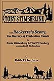 Toby's Timberline, Doris Wittenberg, 097449898X
