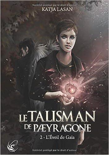 Le talisman de Paeyragone tome 1 et 2 de Katja Lasan 2017
