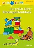 Mein großer dicker Kindergarten-Block: Spielen und Lernen ab 3 Jahren