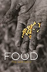 Food: The New Gold (Single Titles)