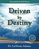 Driven by Destiny Dream Book, Dr. LaVerne Adams, 0982208839