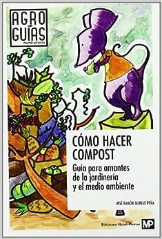 Cómo Hacer Compost por Jose Ramon Alonso Peña epub