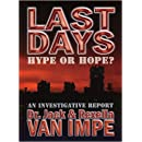 Last Days: Hype or Hope?