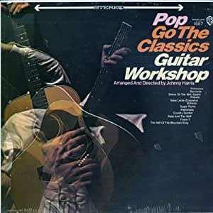 Guitar Workshop Pop Go The Classics Amazon Com Music