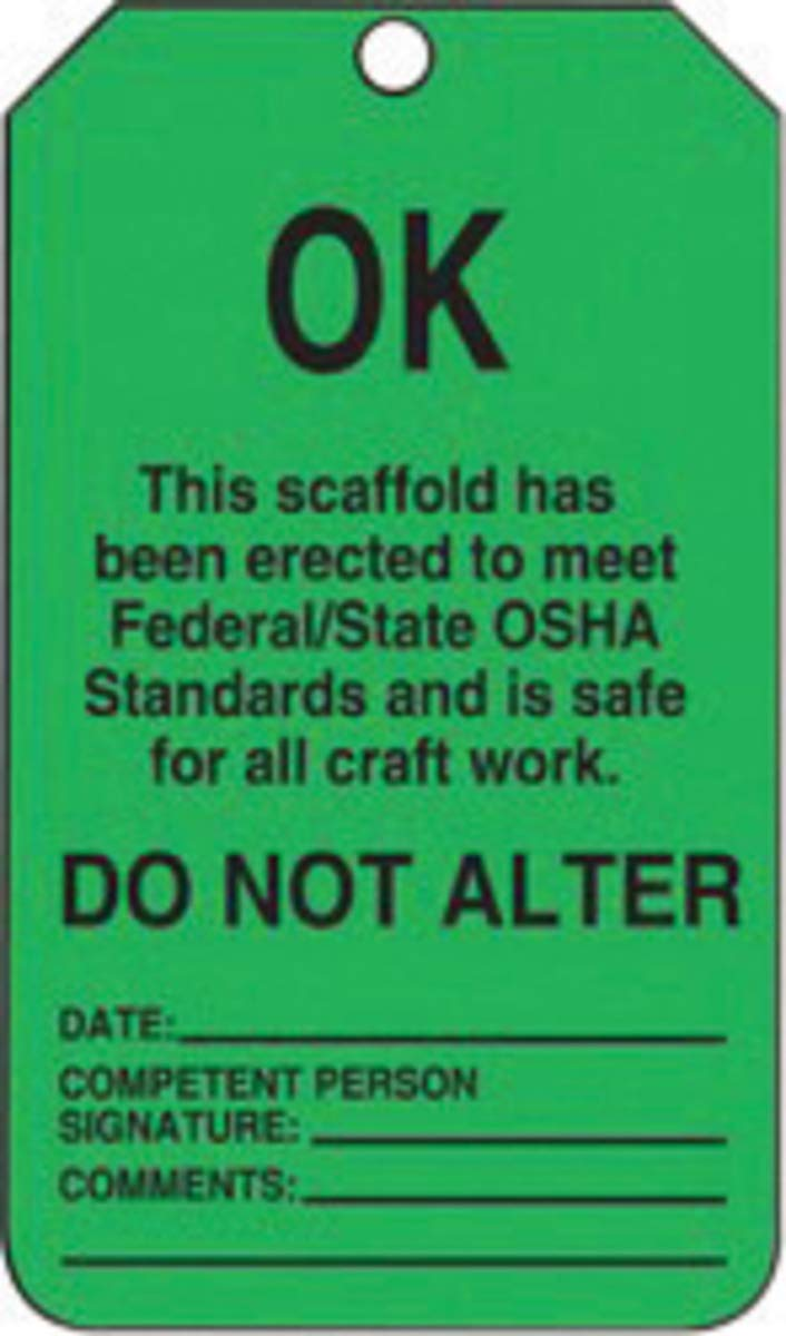Accuform Signs 5 3/4'' X 3 1/4'' Black & Green 10 mil PF-Cardstock English Scaffold Status Tag''OK THIS SCAFFOLD HAS BEEN ERECTED TO MEET FEDERAL/STATE OSHA STANDARDS AND IS SAFE FOR ALL CRAFT WORK'' Wi