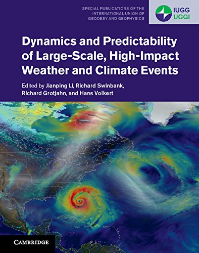 Dynamics and Predictability of Large-Scale, High-Impact Weather and Climate Events (Special Publications of the Internat