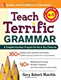 Teach Terrific Grammar, Gary Robert Muschla, 0071477020