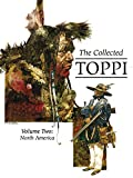 The Collected Toppi Vol. 2: North America