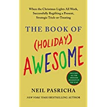 The Book of (Holiday) Awesome (The Book of Awesome Series)