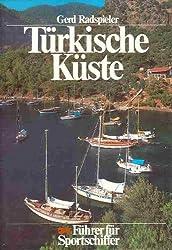 Türkische Küste - Vom Bosporus bis Antalya - Führer für Sportschiffer mit 160 Plänen