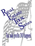 Real Estate Tax Sales: Tax Sale Profits DO Happen Pdf
