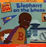Elephant on the Loose (Little Bill)
