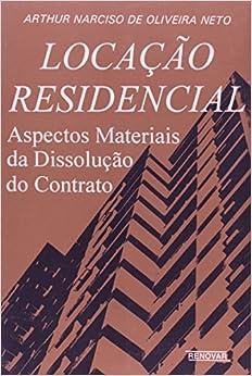 Locacao Residencial: Aspectos Materiais da Dissolucao de Contrato