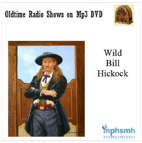 WILD BILL HICKOCK Old Time Radio (OTR) series (1951-1954) Mp3 DVD 249 episodes