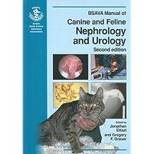 BSAVA Manual of Canine and Feline Nephrology and Urology