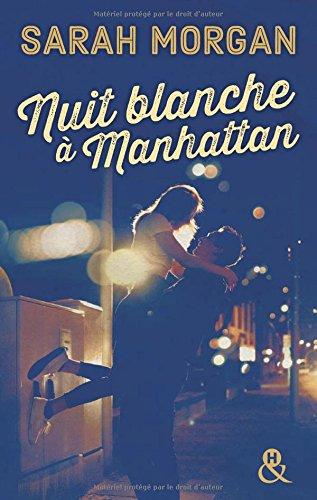 Coup de foudre à Manhattan (1) : Nuit blanche à Manhattan
