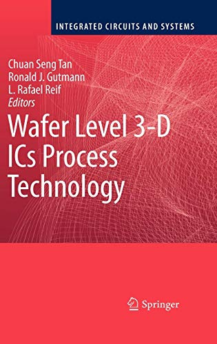 Wafer Level 3-D ICs Process Technology (Integrated Circuits and Systems)