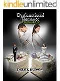 Dysfunctional Romance 'The Break-Up!'